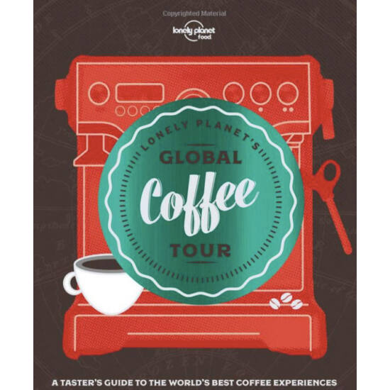 Lonely Planet's Global Coffee Tour Könyv